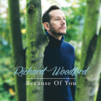 Richard Woodford Because Of You CD